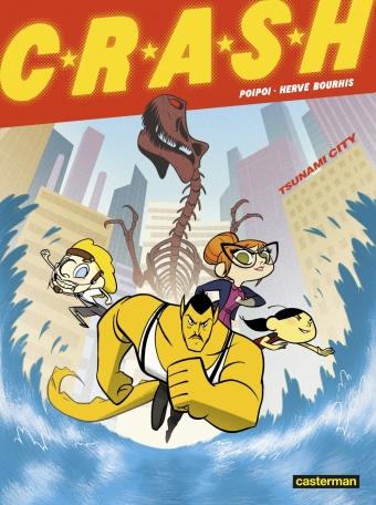 C.R.A.S.H. - Tome 1 - Tsunami City