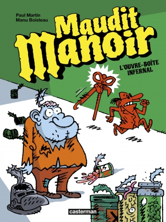 Maudit Manoir - Tome 1 - L'ouvre-boîte infernal