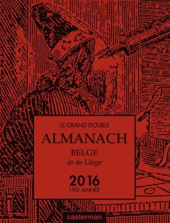 Le Grand double almanach belge, dit de Liège 2016