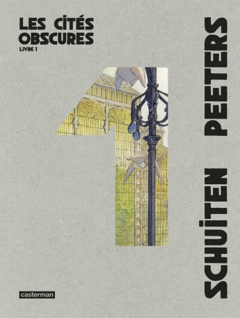 Les Cités Obscures - Intégrale - Livre 1