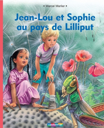 Jean-Lou et Sophie au pays de Lilliput