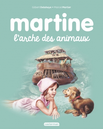 Martine, l'arche des animaux