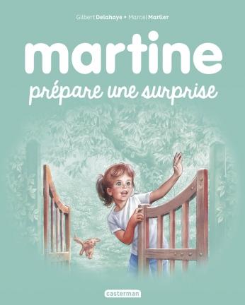 Martine prépare une surprise