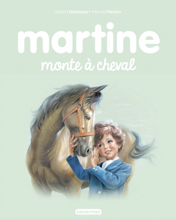 Martine monte à cheval  - Tome 16