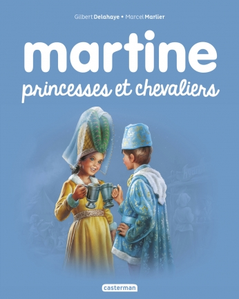 Martine - Princesses et chevaliers  - Tome 54