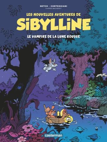 Les Nouvelles Aventures de Sibylline - Tome 2 - Le Vampire de la Lune rousse