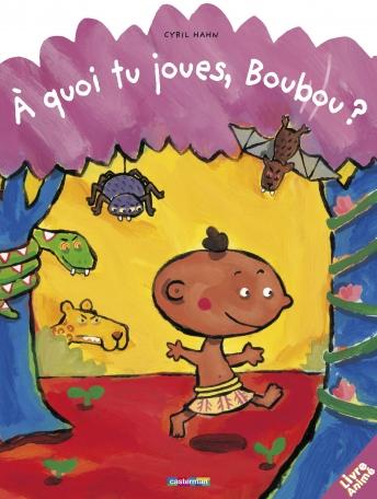 À quoi tu joues,Boubou ?