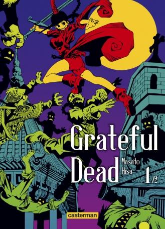 Grateful Dead - Tome 1