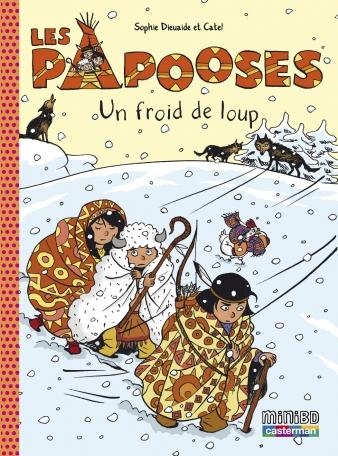 Les Papooses - Tome 7 - Un froid de loup