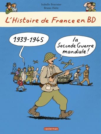 1939 - 1945... la Seconde Guerre mondiale !
