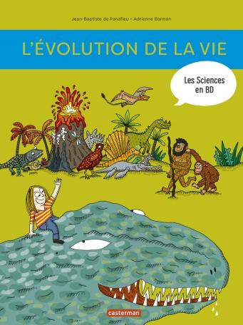 L'Histoire de la vie en BD - Tome 1 - L'évolution de la naissance de la Terre à nos jours