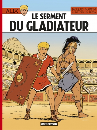 Alix - Tome 36 - Le Serment du gladiateur