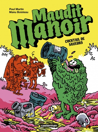 Maudit Manoir - Tome 3 - Cocktail de saveurs