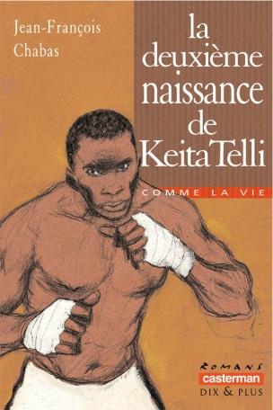 La deuxième naissance de Keita Telli