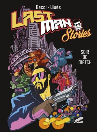 Lastman Stories