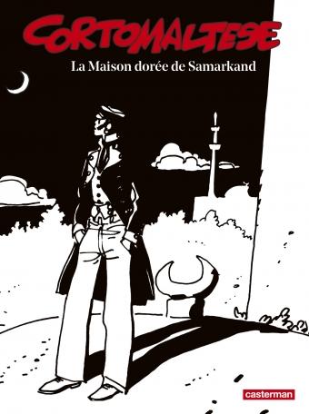 Corto Maltese - Tome 8 - La Maison dorée de Samarkand