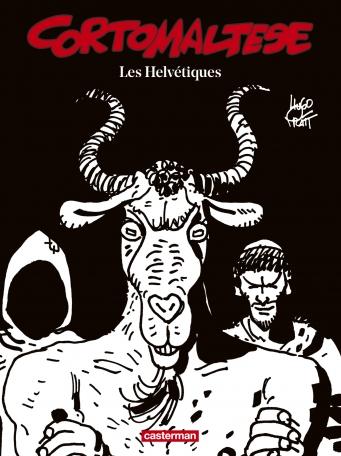 Corto Maltese - Tome 11 - Les Helvétiques