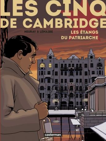 Les Cinq de Cambridge - Tome 3 - Les Étangs du patriarche