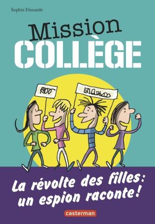 Mission Collège - Tome 2