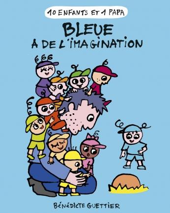 Bleue a de l'imagination