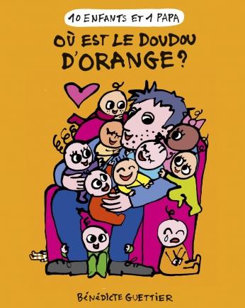 Où est le doudou d'Orange - Tome 6