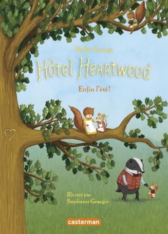 Hôtel Heartwood - Tome 4 - Enfin l'été !