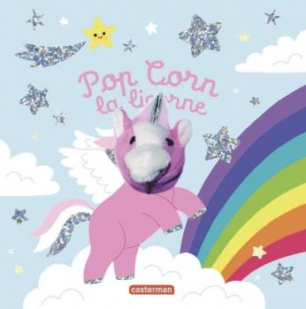 Pop Corn la licorne - édition spéciale