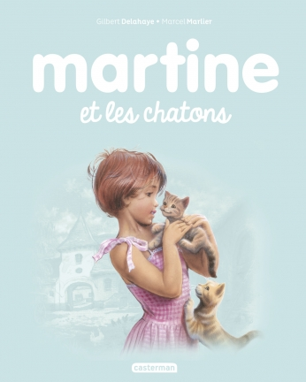 Martine et les chatons  - Tome 44
