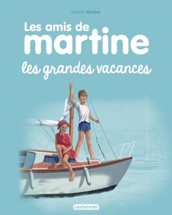 Les amis de Martine - Tome 4 - Les grandes vacances