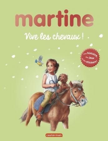 Martine, vive les chevaux !