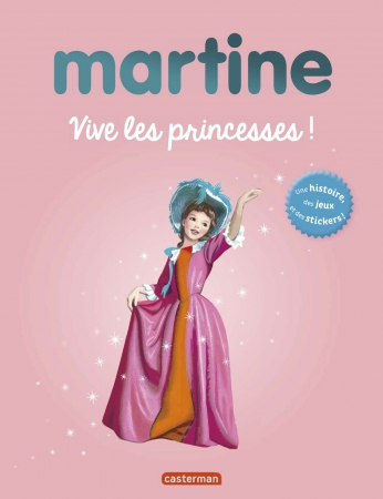 Martine, vive les princesses !