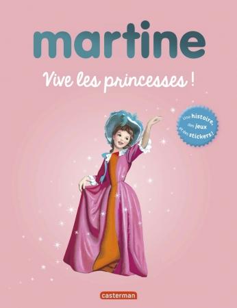 Martine, vive les princesses !