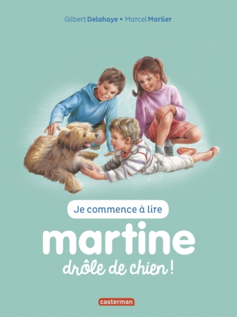 Martine, drôle de chien ! - Martine, drôle de chien !