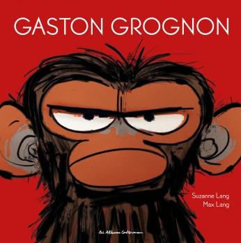 Gaston Grognon - Tome 1