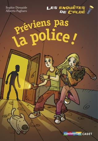 Préviens pas la police!