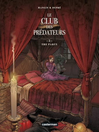 Le Club des prédateurs - Tome 2 - The party