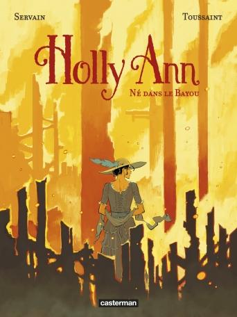 Holly Ann - Tome 3 - Né dans le Bayou