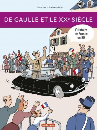 De Gaulle et le XXe siècle