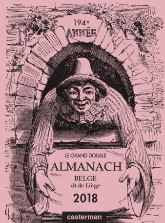 Le Grand double almanach belge, dit de Liège 2018