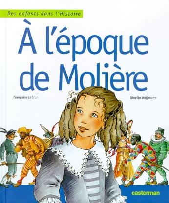A l'époque de Molière