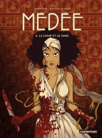 Médée - Tome 4 - La Chair et le Sang