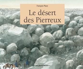 Le désert des Pierreux - Tome 2