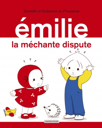 Émilie - Tome 27 - La méchante dispute