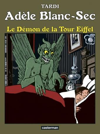Adèle Blanc-Sec - Tome 2 - Le démon de la Tour Eiffel