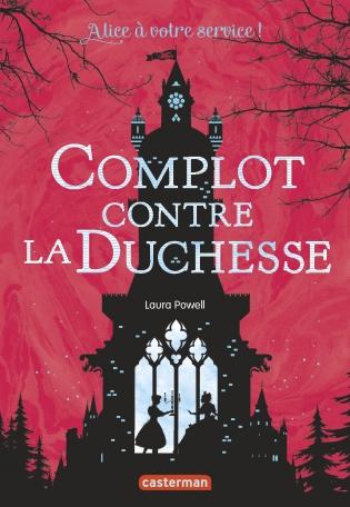 Complot contre la duchesse - Tome 1
