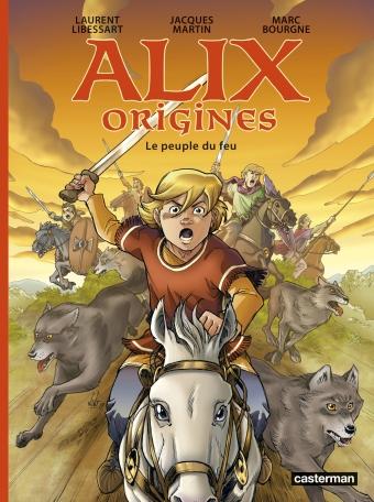 Alix origines - Tome 2 - Le peuple du feu