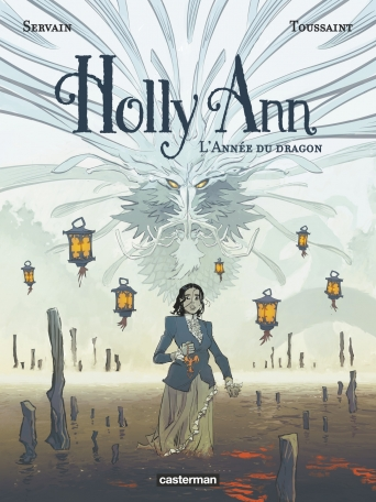 Holly Ann - Tome 4 - L'Année du dragon