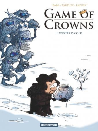 Game of Crowns - Tome 1 - Winter is cold