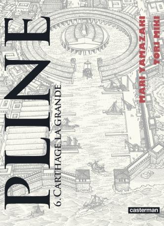 Pline - Tome 6 - Carthage la grande