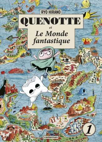 Quenotte et le monde fantastique - Tome 1